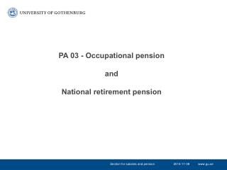 PA 03 - Occupational pension and National retirement pension