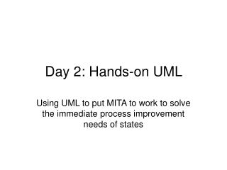Day 2: Hands-on UML