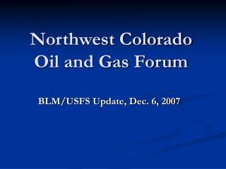 Northwest Colorado Oil and Gas Forum