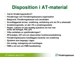 Disposition i AT-material