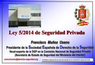 Ley 5/2014 de Seguridad Privada