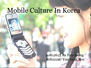 Mobile Culture In Korea