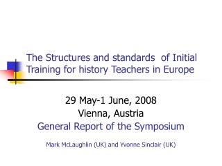 The Structures and standards of Initial Training for history Teachers in Europe