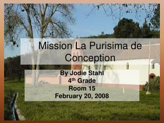 Mission La Purisima de Conception