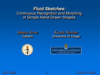 Fluid Sketches: Continuous Recognition and Morphing  of Simple Hand-Drawn Shapes