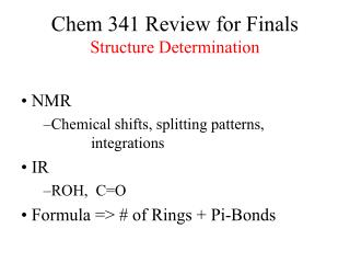 Chem 341 Review for Finals Structure Determination