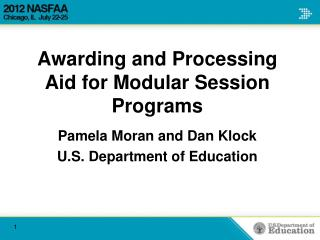 Awarding and Processing Aid for Modular Session Programs