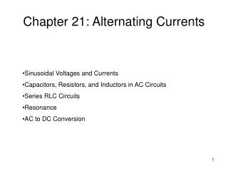 Chapter 21: Alternating Currents