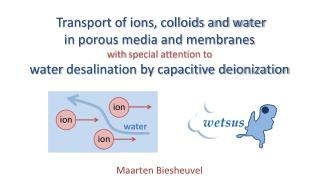 Transport of ions, colloids and water  in  porous media and  membranes with  special attention to
