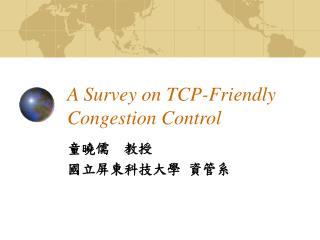 A Survey on TCP-Friendly Congestion Control