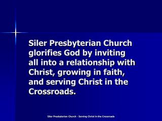 Siler Presbyterian Church - Serving Christ in the Crossroads