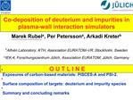 Co-deposition of deuterium and impurities in  plasma-wall interaction simulators