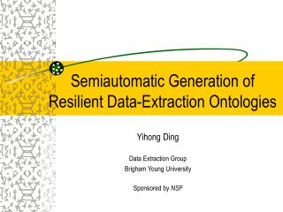 Semiautomatic Generation of Resilient Data-Extraction Ontologies