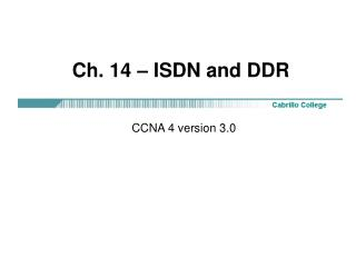 Ch. 14 – ISDN and DDR