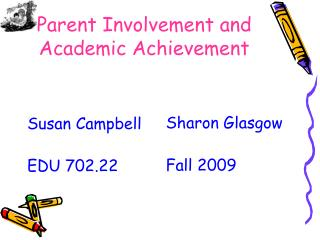 Parent Involvement and Academic Achievement