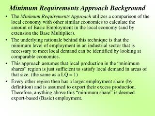 Minimum Requirements Approach Background