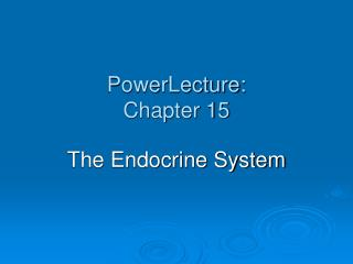 PowerLecture: Chapter 15
