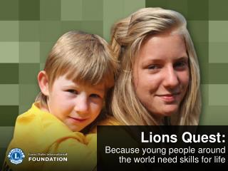 Lions Quest: Because young people around the world need skills for life
