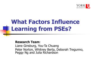 What Factors Influence Learning from PSEs?