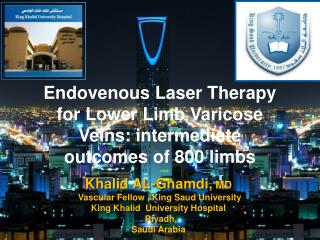 Endovenous  Laser Therapy for Lower Limb Varicose Veins: intermediate outcomes of 800 limbs  .