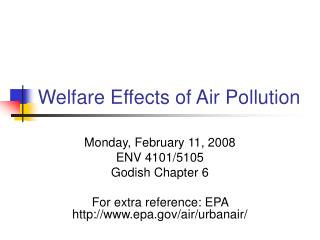 Welfare Effects of Air Pollution