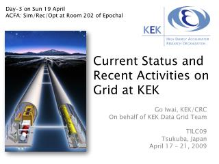 Current Status and Recent Activities on Grid at KEK