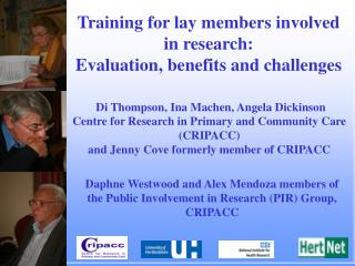 Training for lay members involved in research:  Evaluation, benefits and challenges