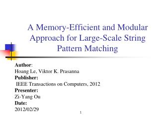A Memory-Efficient and Modular Approach for Large-Scale String Pattern Matching