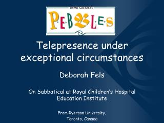 Telepresence under exceptional circumstances