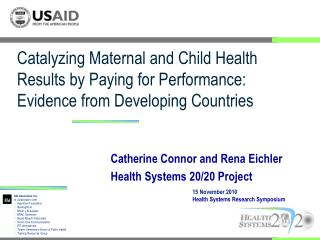 Catherine Connor and Rena Eichler Health Systems 20/20 Project