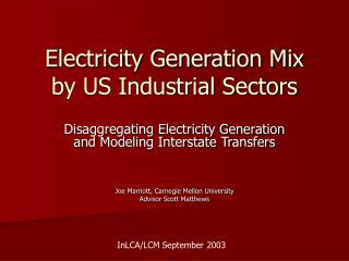 Electricity Generation Mix by US Industrial Sectors