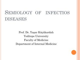 Semiology   of    i nfectios diseases