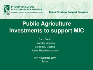 Public Agriculture Investments to support MIC