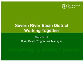 Severn River Basin District  Working Together