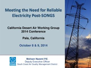 Meeting the Need for Reliable Electricity Post-SONGS