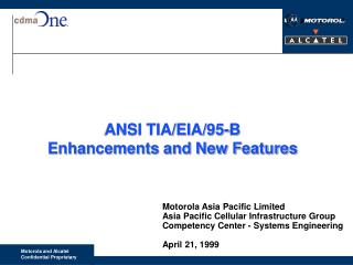 ANSI TIA/EIA/95-B Enhancements and New Features