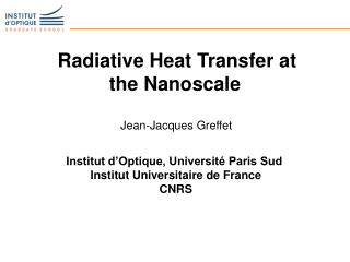 Radiative Heat Transfer at the Nanoscale
