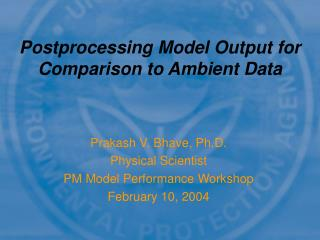 Postprocessing Model Output for Comparison to Ambient Data