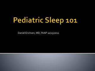 Pediatric Sleep 101