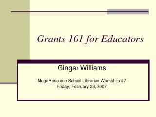 Grants 101 for Educators
