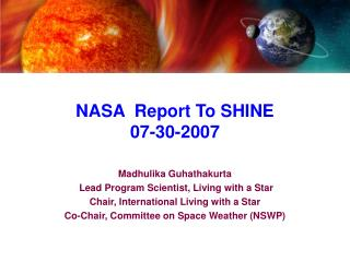 NASA  Report To SHINE 07-30-2007