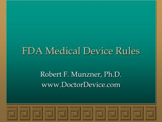 FDA Medical Device Rules