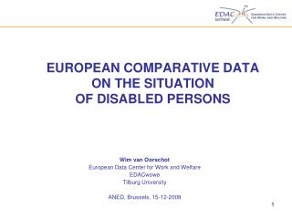 EUROPEAN COMPARATIVE DATA  ON THE SITUATION  OF DISABLED PERSONS