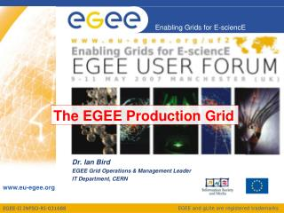 The EGEE Production Grid