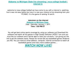 Alabama vs Michigan State live streaming | ncca college foot