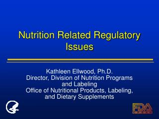 Nutrition Related Regulatory Issues