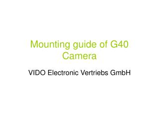 Mounting guide of G40 Camera