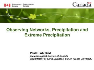 Observing Networks, Precipitation and Extreme Precipitation