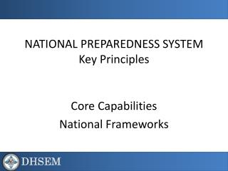 NATIONAL PREPAREDNESS SYSTEM Key Principles