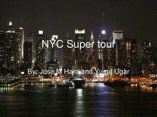 NYC Super tour